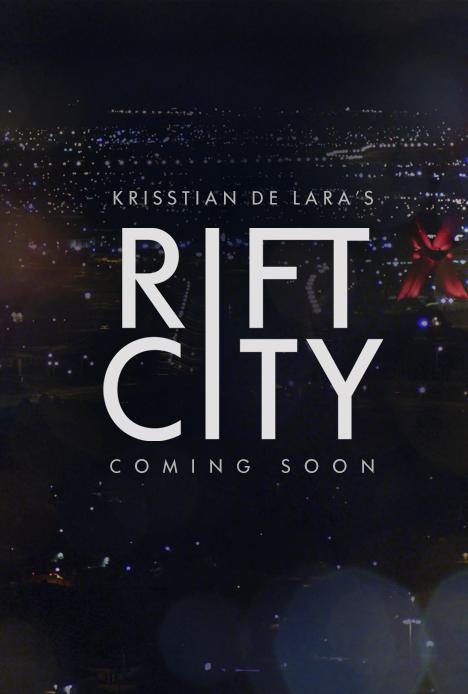 Krisstian de Lara's Rift City Coming Soon