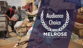 Winner Audience Choice Award at Melrose Film Festival El Chácharero